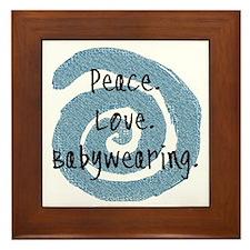 Peace. Love. Babywearing. Framed Tile