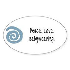 Peace. Love. Babywearing. Oval Decal