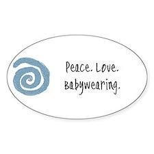 Peace. Love. Babywearing. Oval Stickers