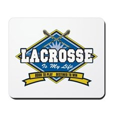 Lacrosse Is My Life Mousepad