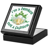 I'm a Drinker Not a Fighter Keepsake Box