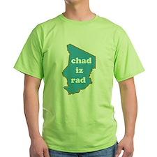 """""""Chad Iz Rad"""" T-Shirt!"""