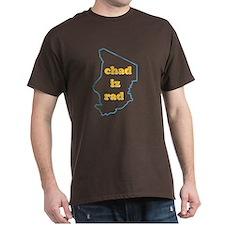 """""""Chad Iz Rad"""" dark T-shirt!"""