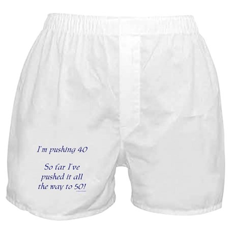 Pushing 40 #1 Boxer Shorts