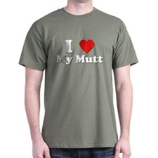 I Love My Mutt T-Shirt
