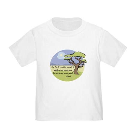 Ghandi Earth quote Toddler T-Shirt