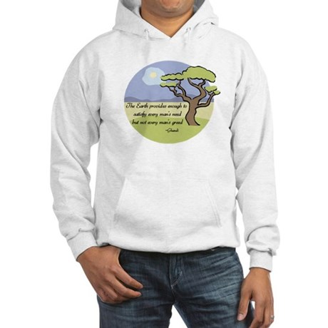 Ghandi Earth quote Hooded Sweatshirt