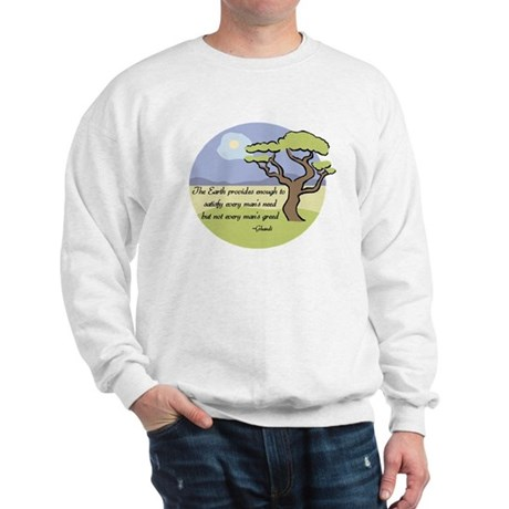 Ghandi Earth quote Sweatshirt