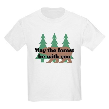May the Forest be with you Kids Light T-Shirt