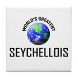 World's Greatest SEYCHELLOIS Tile Coaster