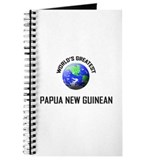 World's Greatest PAPUA NEW GUINEAN Journal