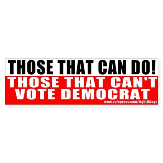 Anti Democrat Bumper Sticker