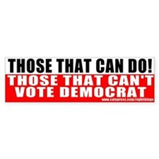 Anti Democrat Bumper Bumper Sticker