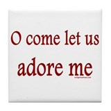 Let us adore me Tile Coaster
