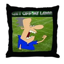 Get Off My Lawn  Pillow