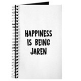 Happiness is being Jaren Journal