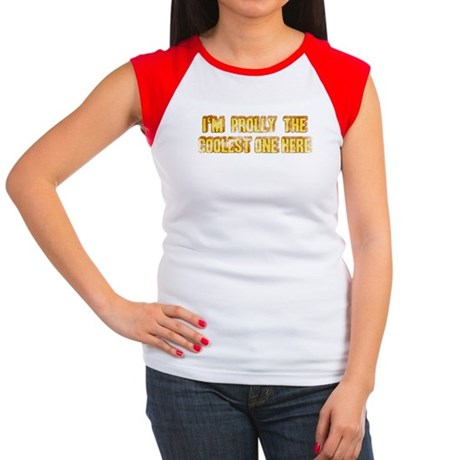I'm Prolly The Coolest Women's Cap Sleeve T-Shirt