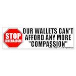 Anti Liberalism Bumper Sticker