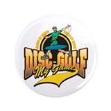 "Disc Golf My Game 3.5"" Button (100 pack)"