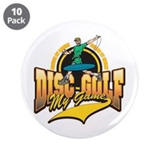 """Disc Golf My Game 3.5"""" Button (10 pack)"""