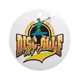 Disc Golf My Game Ornament (Round)