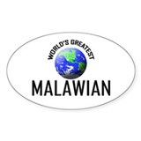 World's Greatest MALAWIAN Oval Decal