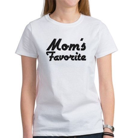 Mom's Favorite Women's T-Shirt