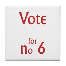 Vote for no.6 Tile Coaster