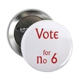 "Vote for no.6 2.25"" Button"