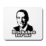 Huckabee for me Mousepad