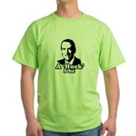 A Huck I be Green T-Shirt