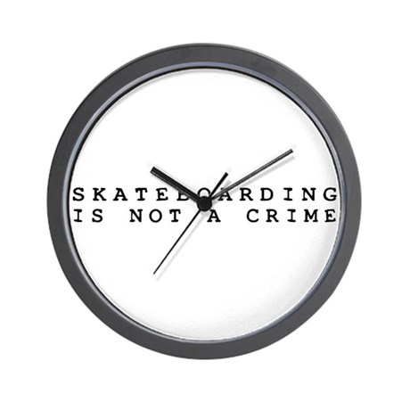 Skateboarding is Not a Crime Wall Clock