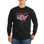 Mike Huckabee for President Long Sleeve Dark T-Shi