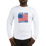 Vote for Huckabee Long Sleeve T-Shirt