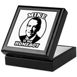 Mike Huckabee is my homeboy Keepsake Box