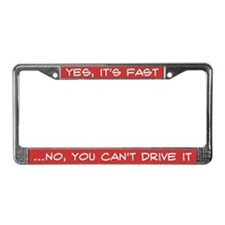 Yes its Fast License Plate Frame