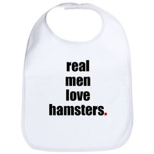Real men love hamsters Bib