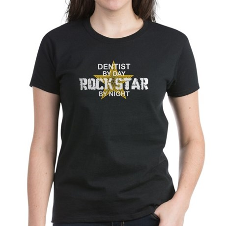 Dentist RockStar by Night Women's Dark T-Shirt