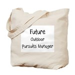 Future Outdoor Pursuits Manager Tote Bag