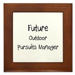 Future Outdoor Pursuits Manager Framed Tile