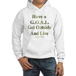 GOAL - Get Outside And Live Hooded Sweatshirt