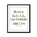 GOAL - Get Outside And Live Framed Panel Print