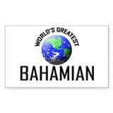 World's Greatest BAHAMIAN Rectangle Decal