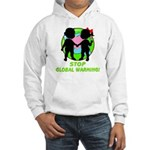 Stop Global Warming Hooded Sweatshirt