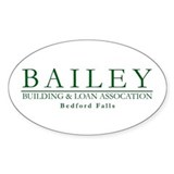 Bailey Bldg & Loan Oval Decal