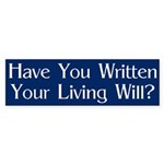 Have You Written Your Living Will? Sticker