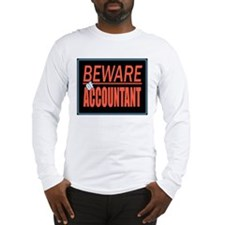 Beware of Accountant Long Sleeve T-Shirt