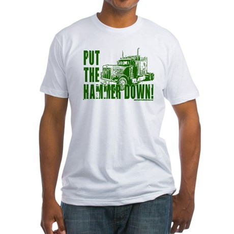 Trucker-Hammer Down-Grn Fitted T-Shirt