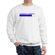 Comment Loading... Sweatshirt