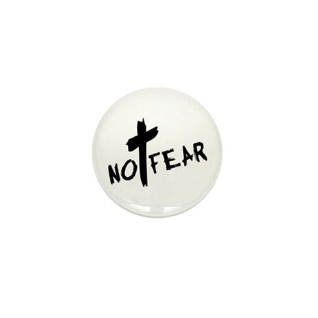 No Fear Mini Button (10 pack)